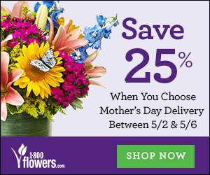 Save 25% on this collection of Mother's Day Flowers & Gifts for scheduled delivery between 5/2 & 5/6 to save at 1800flowers.com! Use promo code MDAYEARLY at checkout (Offer ends 5/5/2016)