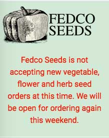 Fedco closed for orders